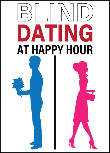 Blind Dating at Happy Hour